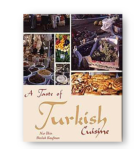 Sheilah kaufman the turkish cookbook upper crusts sephardic the turkish cookbook regional recipes and stories upper crusts a taste of turkish cuisine forumfinder Images